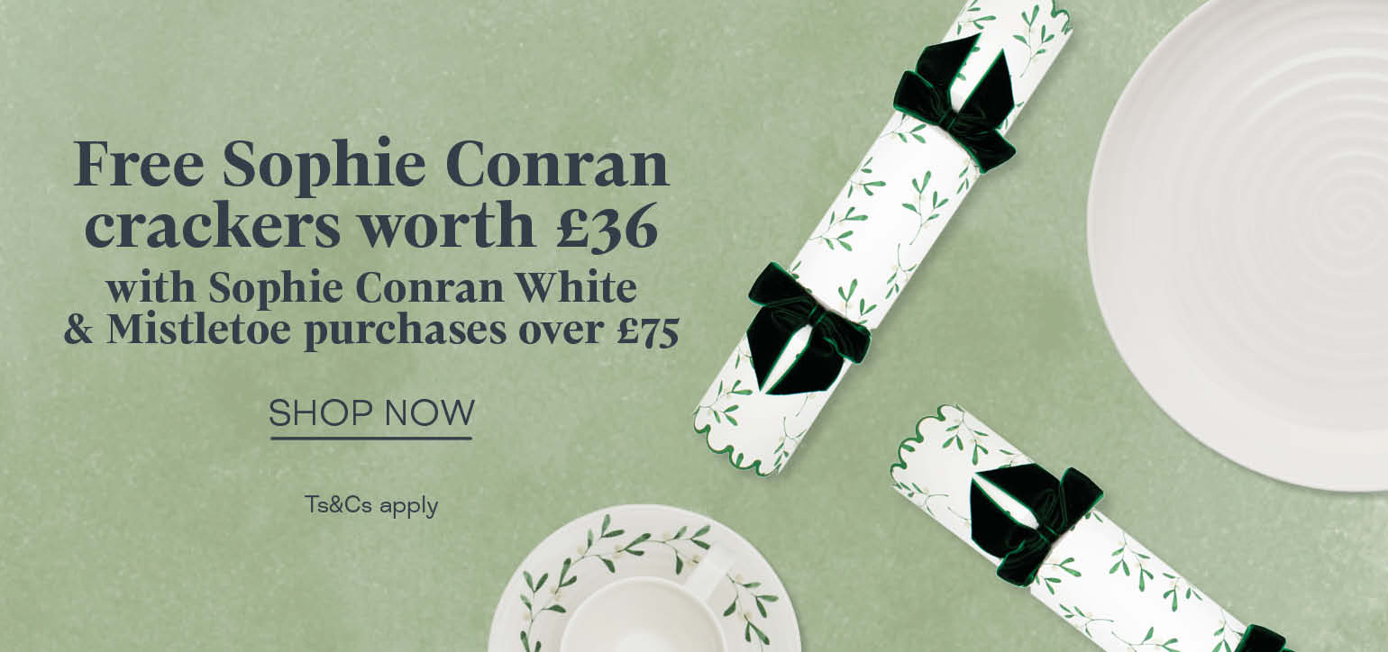 When you spend £75 on Sophie Conran White or Mistletoe collections. Our gift to you this Christmas.